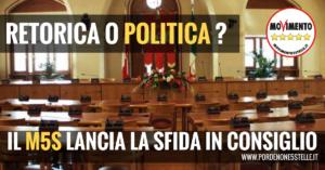 Read more about the article RETORICA O POLITICA? IL M5S DI PORDENONE LANCIA LA SFIDA IN CONSIGLIO
