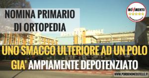 La nomina di Luigi Corso a nuovo primario del reparto di ortopedia dell'ospedale di Pordenone rappresenterebbe un ulteriore smacco a un polo già ampiamente depotenziato negli ultimi anni.
