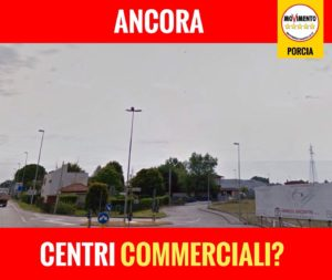 Read more about the article #NUOVO CENTRO #COMMERCIALE A PORCIA.