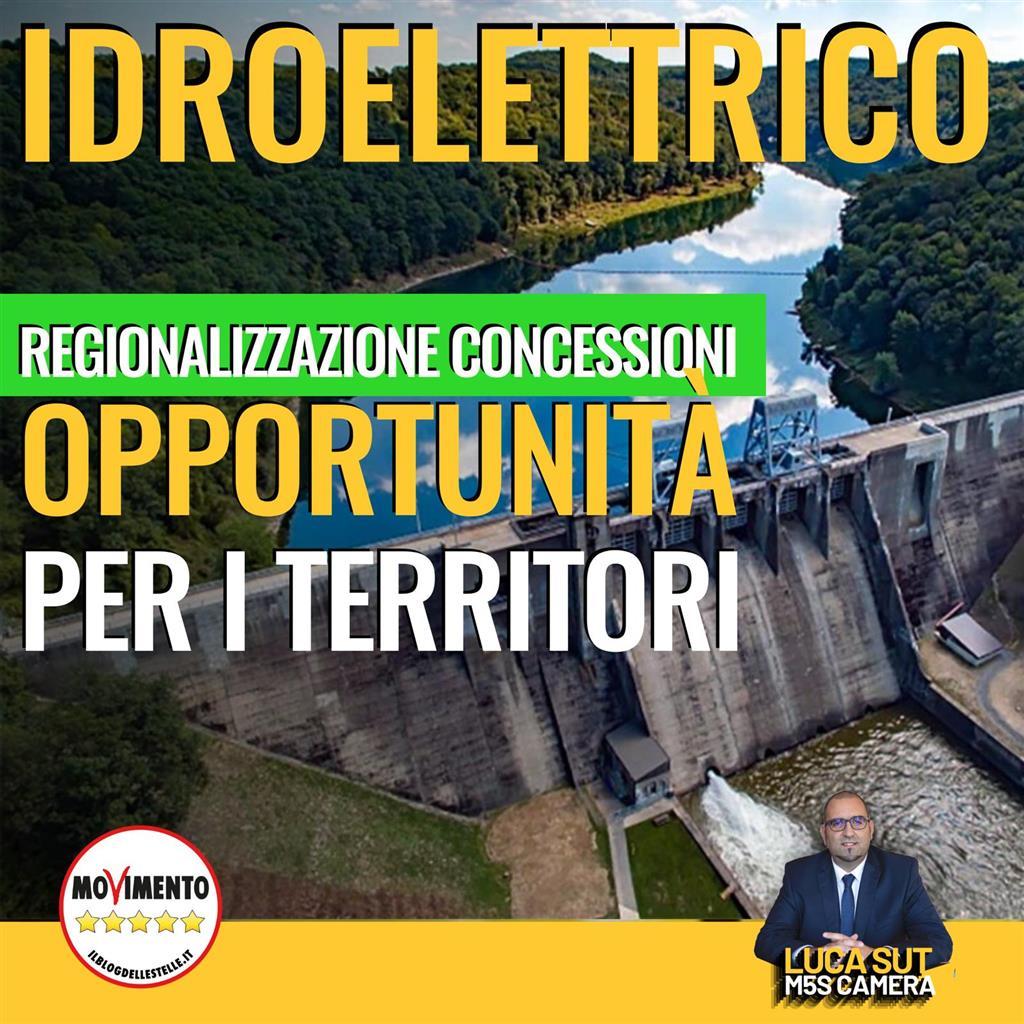 You are currently viewing Idroelettrico, Sut (M5S): regionalizzazione concessioni opportunità per i territori