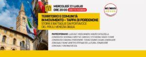 Read more about the article Territorio e comunità in Movimento > Tappa di Pordenone Storie e battaglie dai Portavoce del Friuli Venezia Giulia
